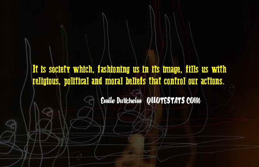 Quotes About Beliefs And Actions #654513