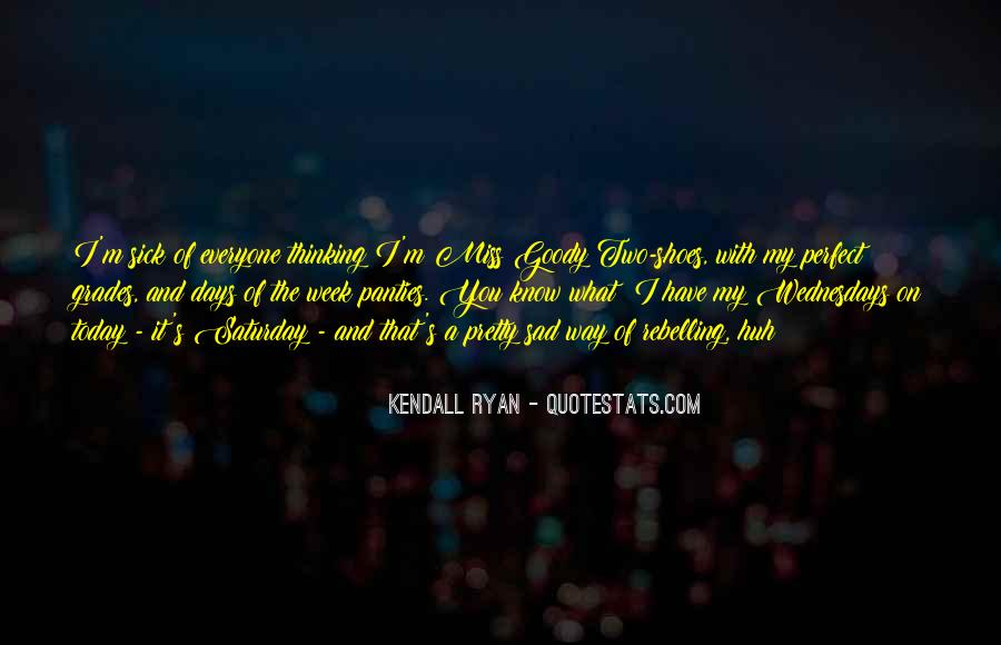 Kendall Ryan Quotes #1048872