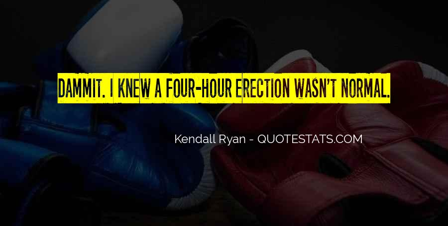 Kendall Ryan Quotes #1059344