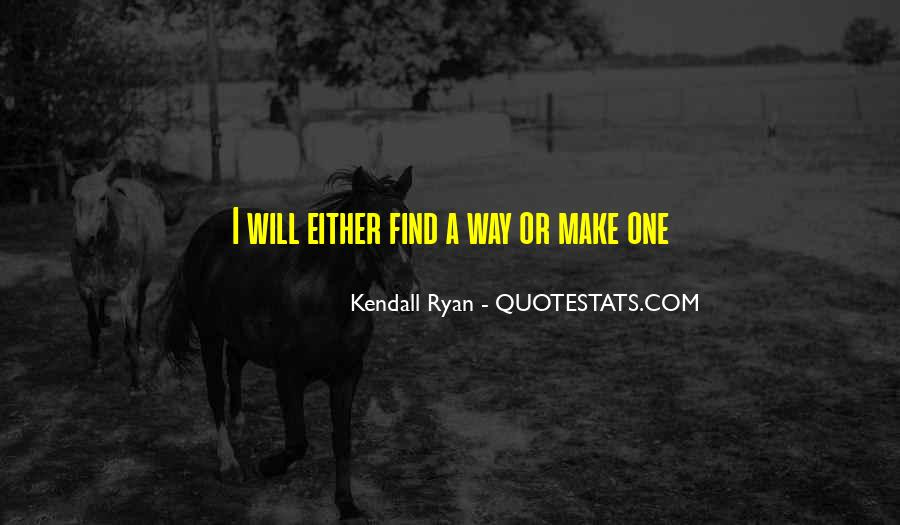 Kendall Ryan Quotes #1076430