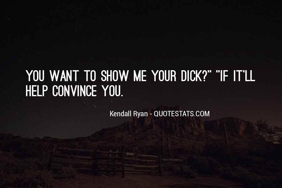 Kendall Ryan Quotes #1089377
