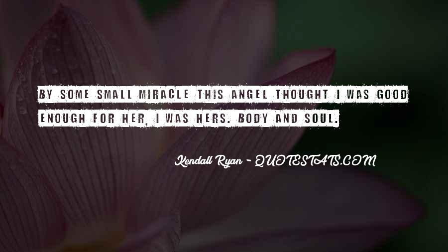 Kendall Ryan Quotes #1597151