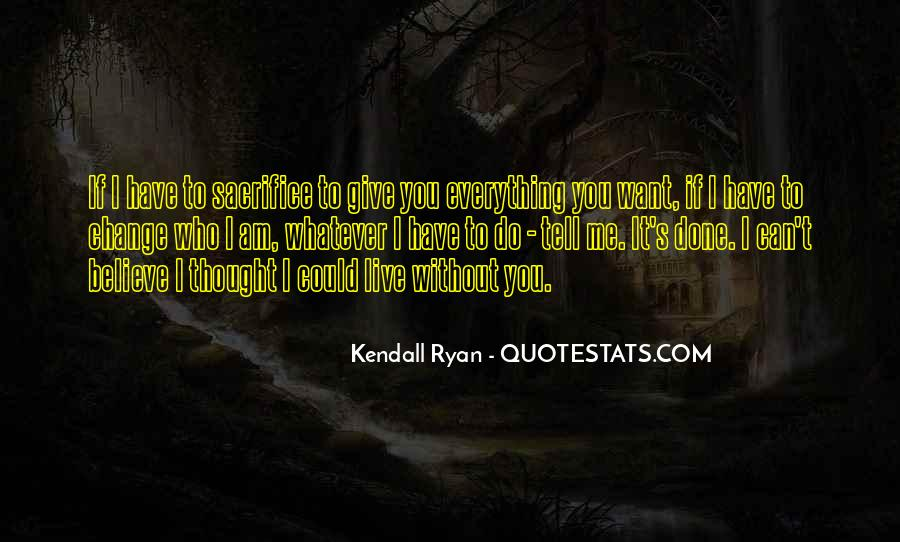 Kendall Ryan Quotes #359250