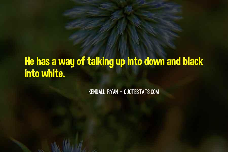 Kendall Ryan Quotes #536536