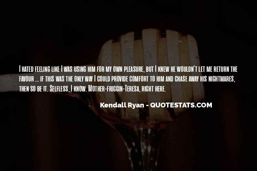 Kendall Ryan Quotes #799917