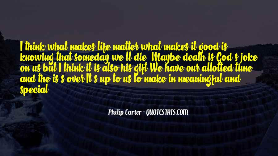 Quotes About Meaningful Death #1846708