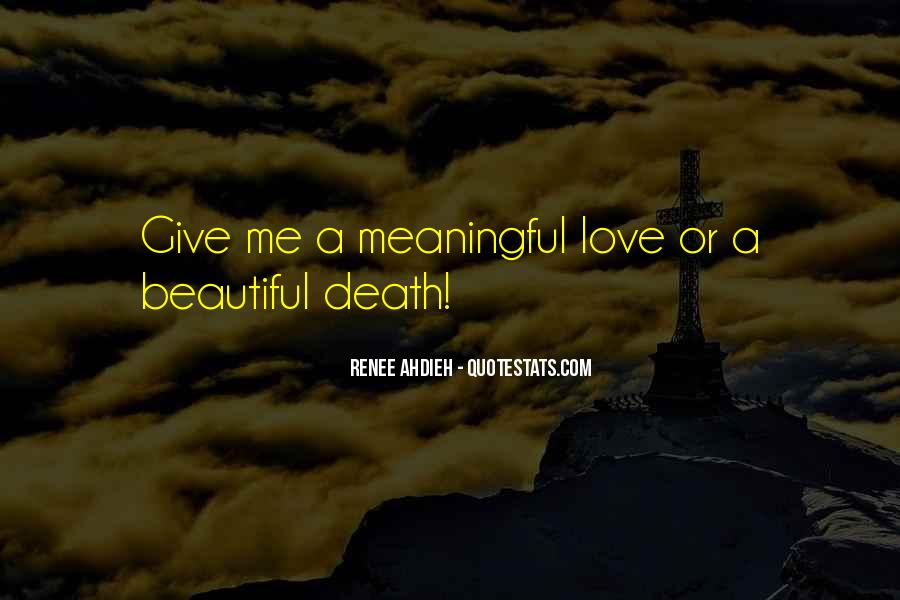 Quotes About Meaningful Death #959318