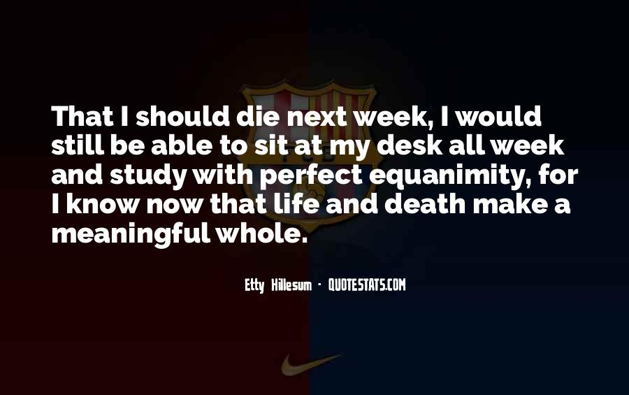 Quotes About Meaningful Death #976177