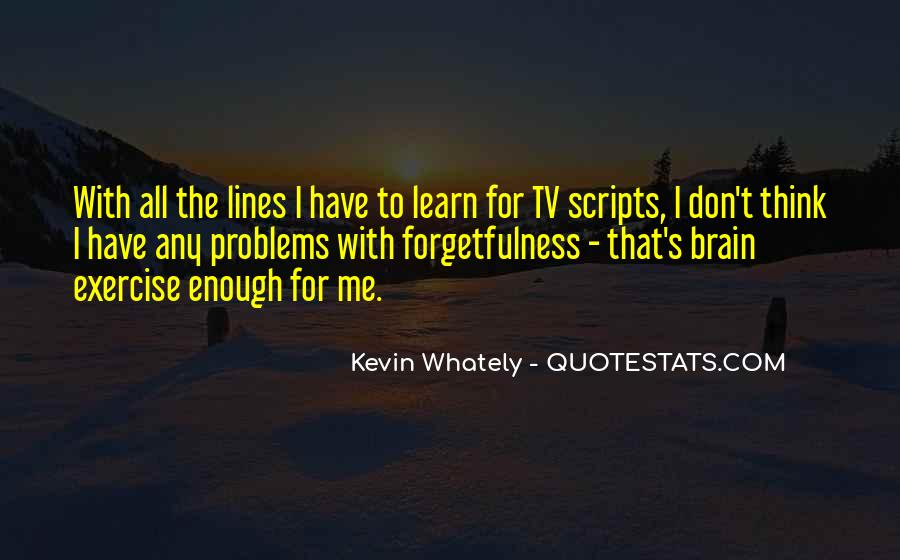Kevin Whately Quotes #1007716