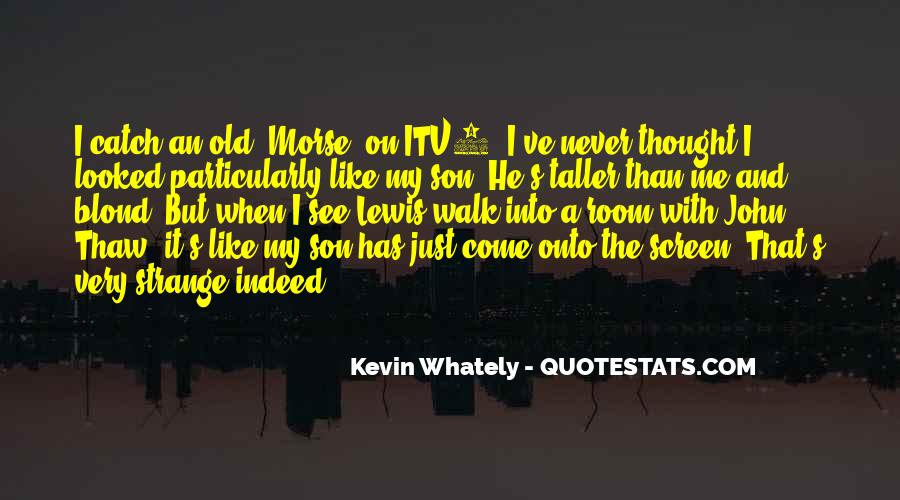 Kevin Whately Quotes #659716