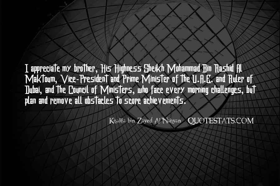 Khalifa Bin Zayed Al Nahyan Quotes #1205397