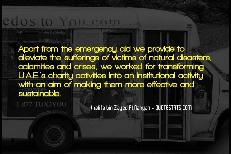 Khalifa Bin Zayed Al Nahyan Quotes #389888