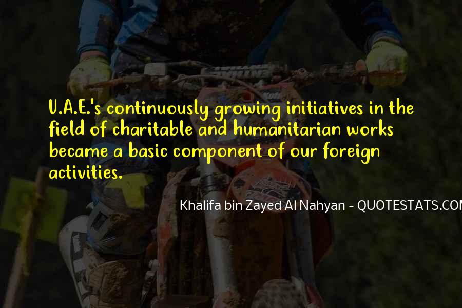 Khalifa Bin Zayed Al Nahyan Quotes #629944