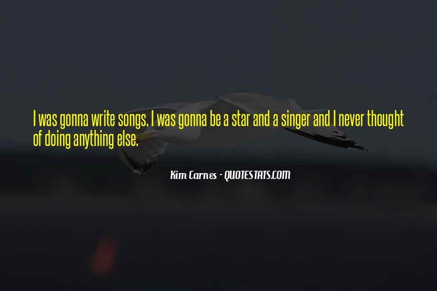 Kim Carnes Quotes #1341575