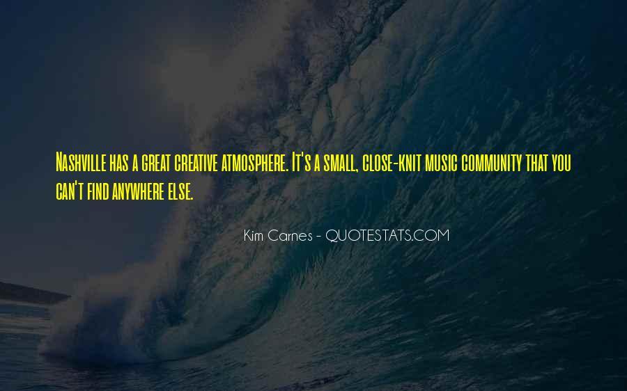 Kim Carnes Quotes #467667
