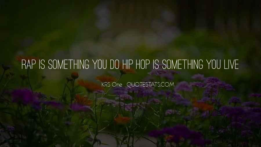Krs One Quotes #1401777