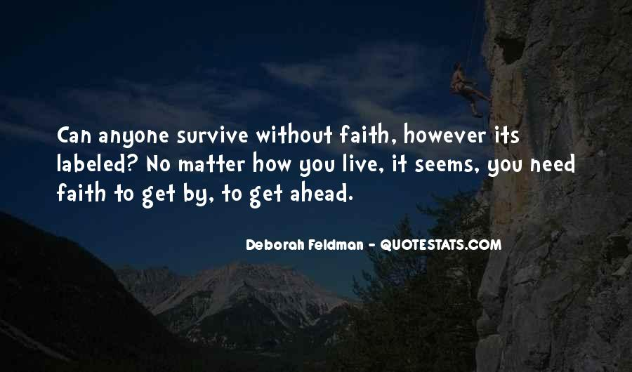Quotes About Survival In Life #1093383