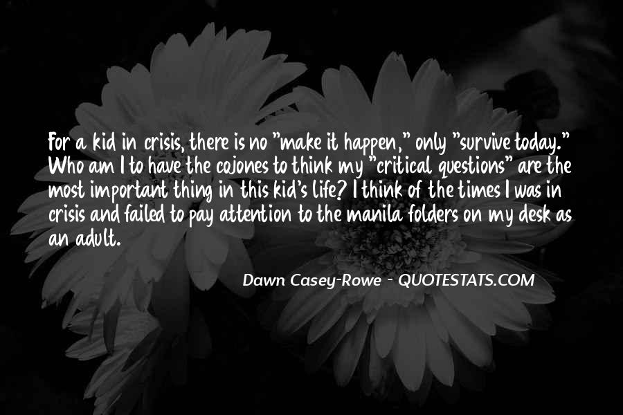 Quotes About Survival In Life #1116939