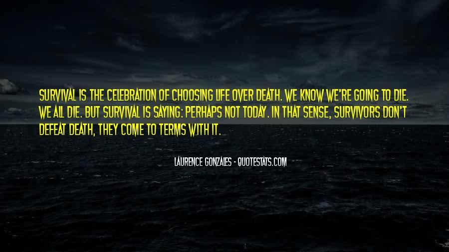 Quotes About Survival In Life #1259518