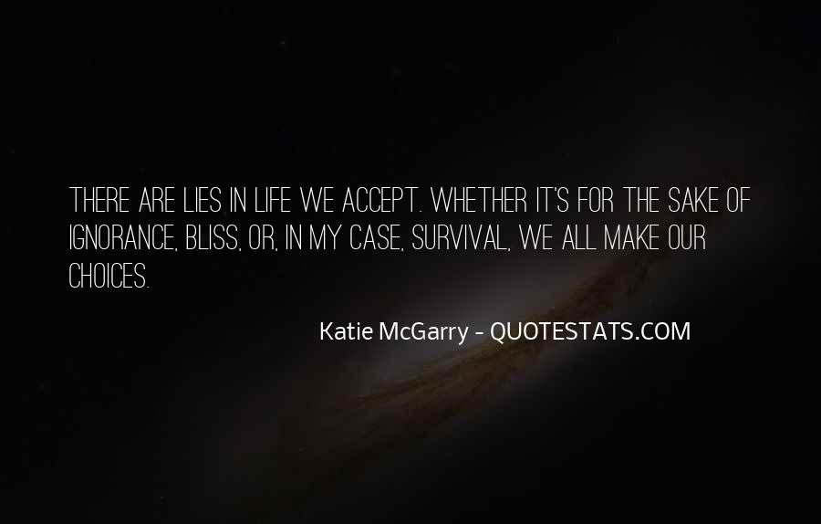 Quotes About Survival In Life #251357