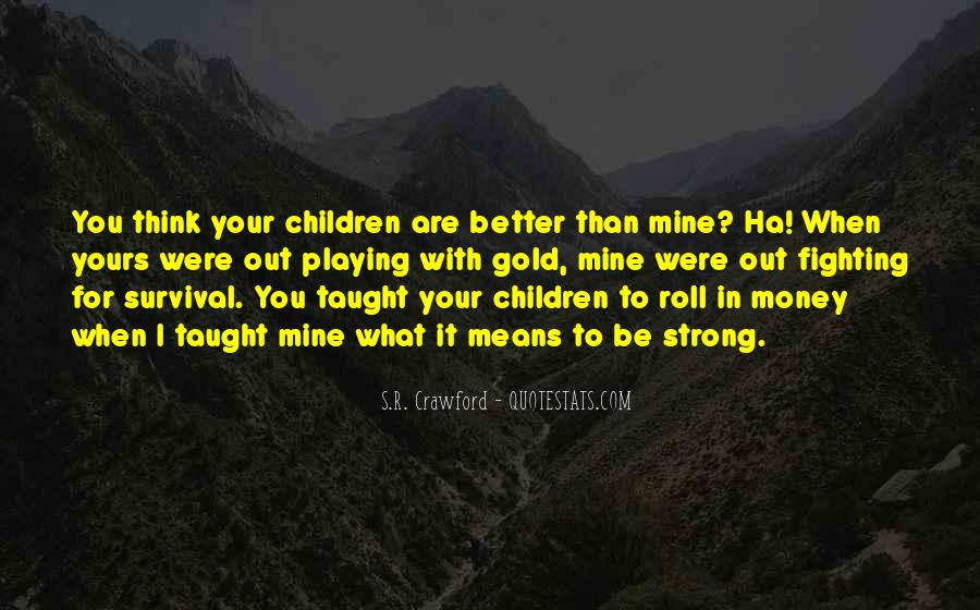Quotes About Survival In Life #472510