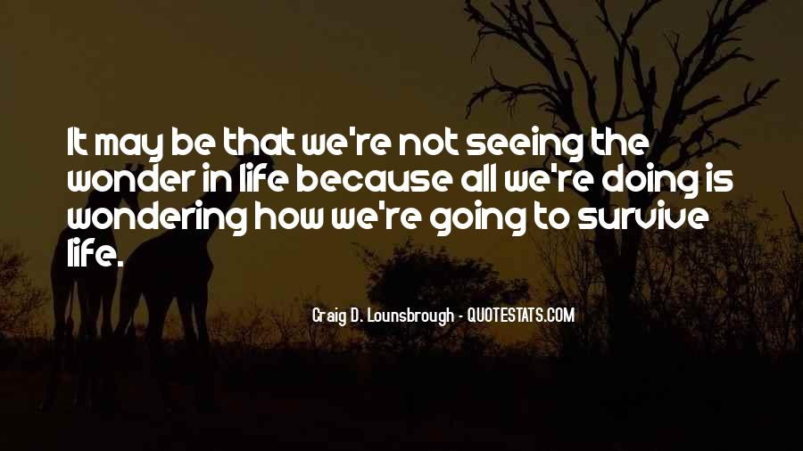 Quotes About Survival In Life #720355