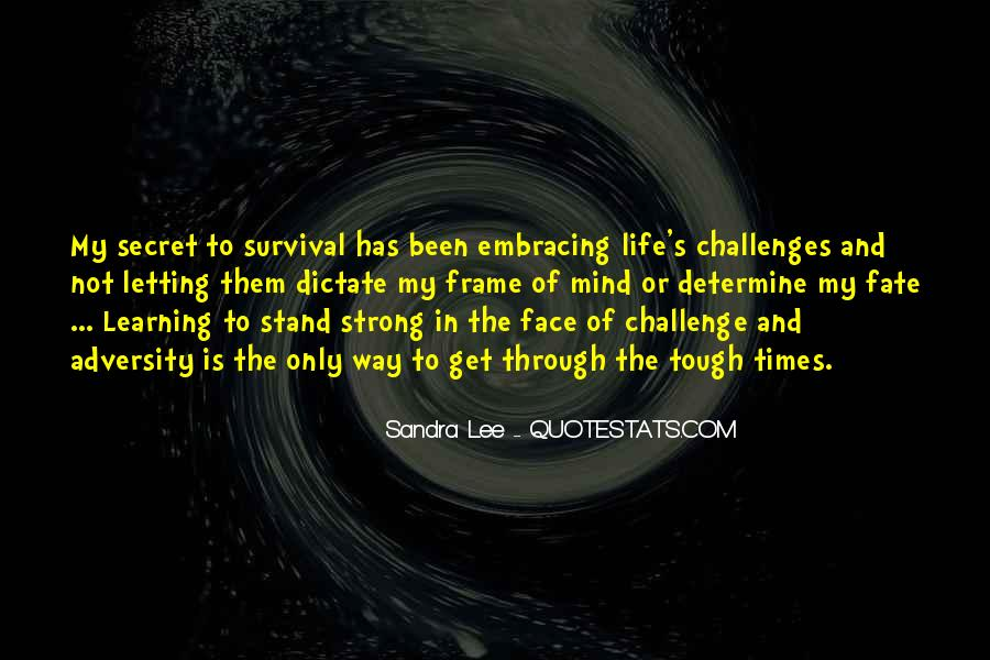 Quotes About Survival In Life #72506