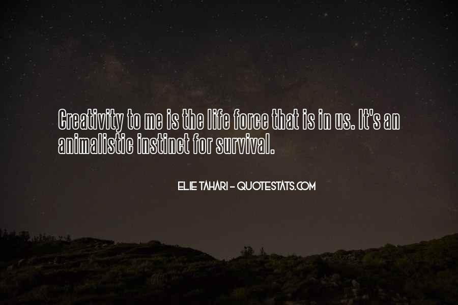 Quotes About Survival In Life #849009