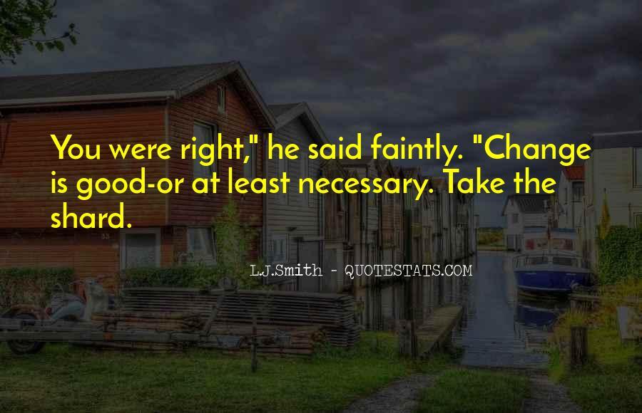 L J Smith Quotes #266443
