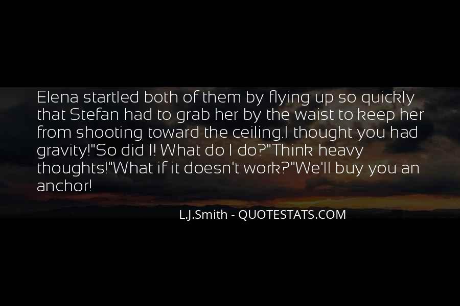 L J Smith Quotes #334814