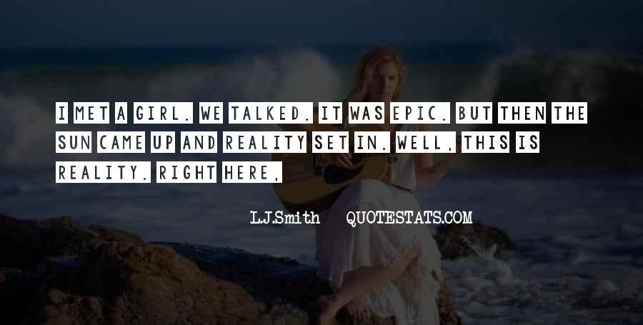 L J Smith Quotes #369488
