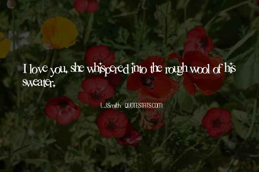 L J Smith Quotes #395572
