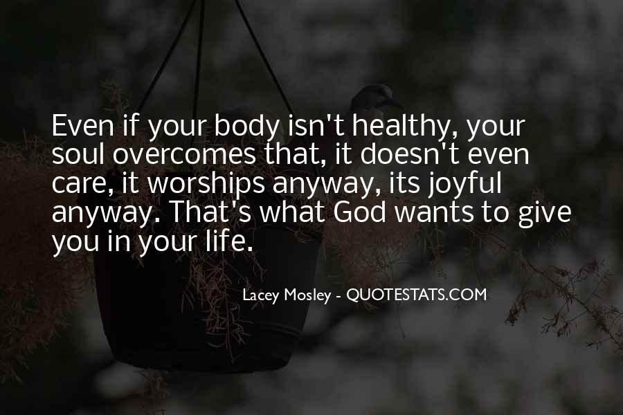 Lacey Mosley Quotes #1381157