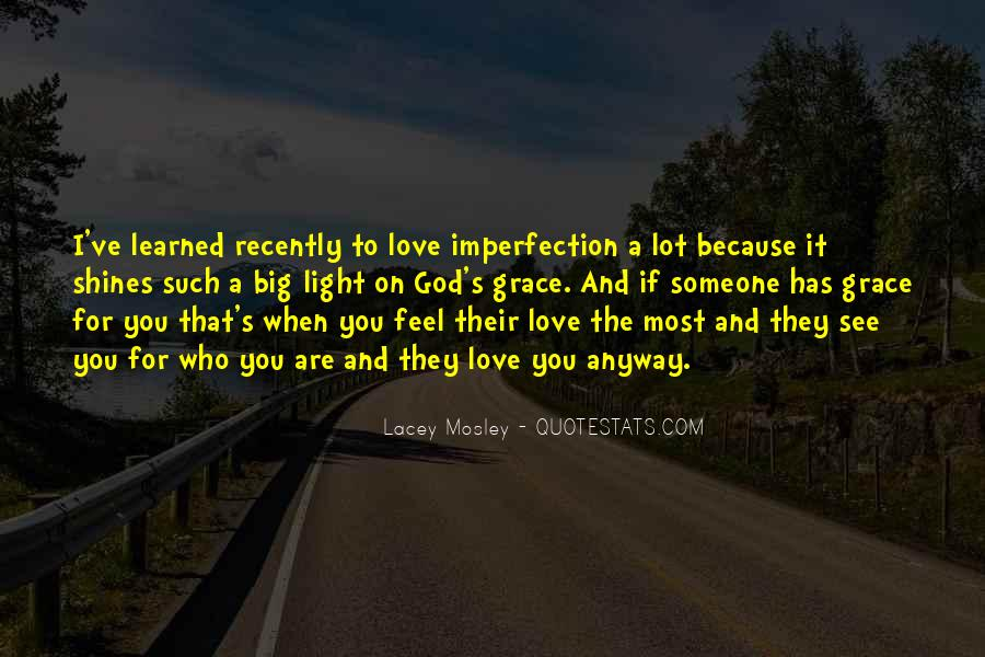 Lacey Mosley Quotes #1644426