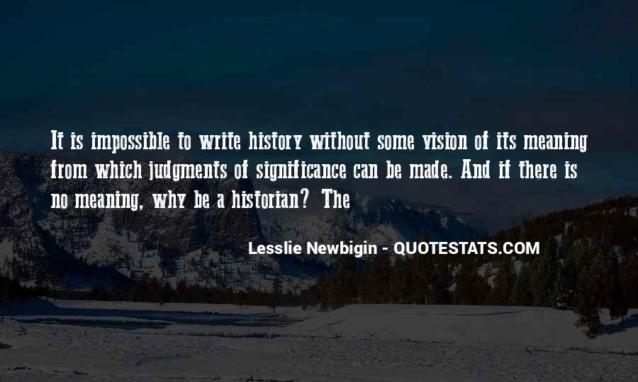 Quotes About History And Its Meaning #1065731
