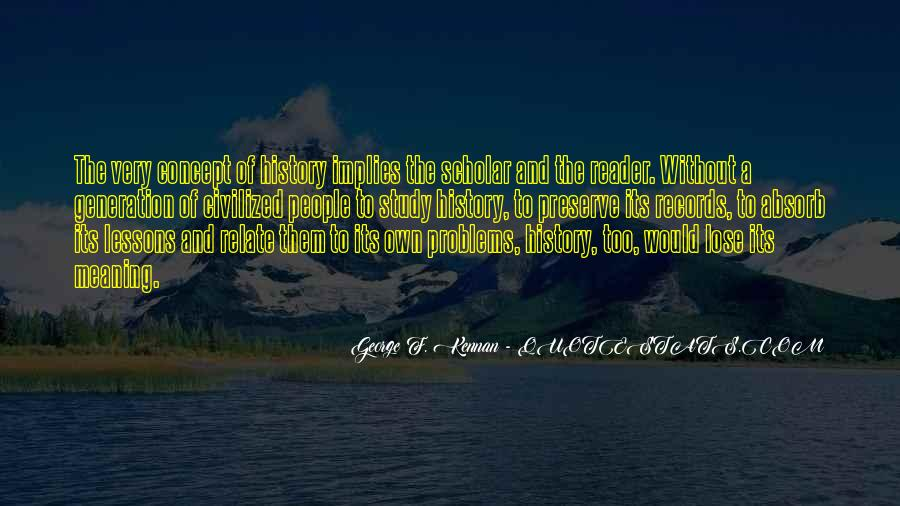 Quotes About History And Its Meaning #1112426