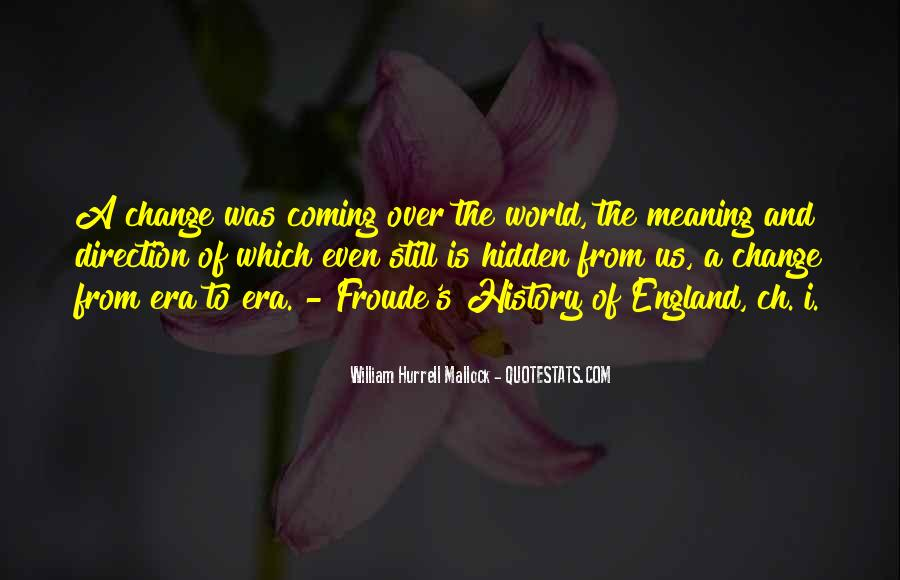 Quotes About History And Its Meaning #22636