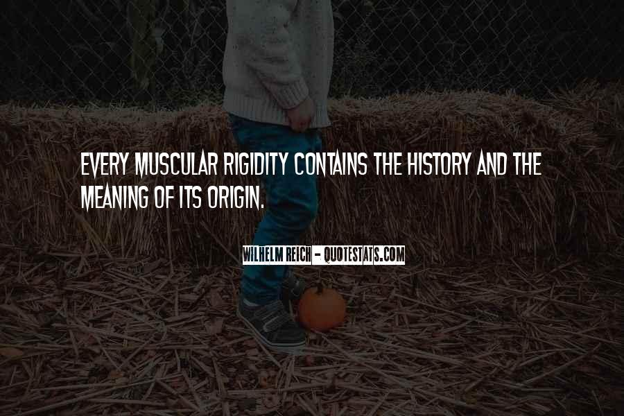 Quotes About History And Its Meaning #454905