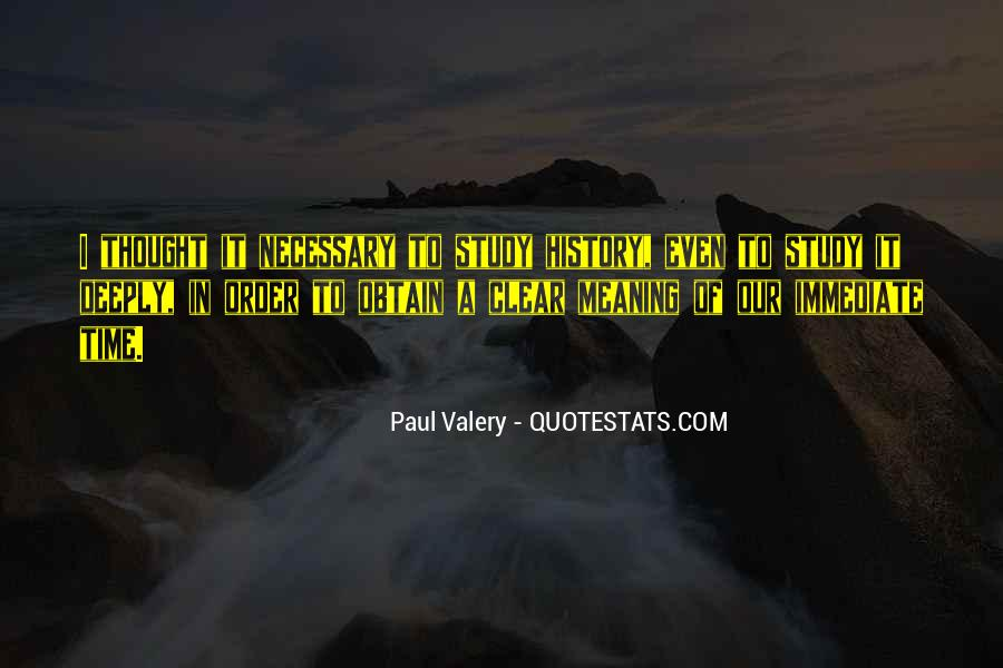 Quotes About History And Its Meaning #558216
