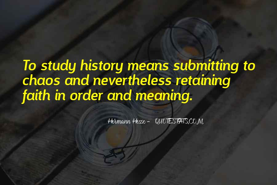 Quotes About History And Its Meaning #642276