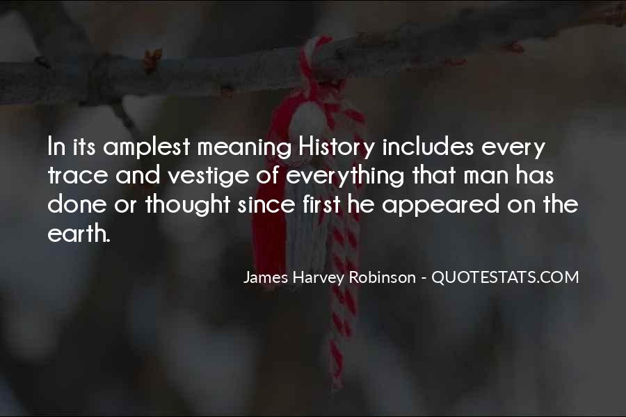 Quotes About History And Its Meaning #646535