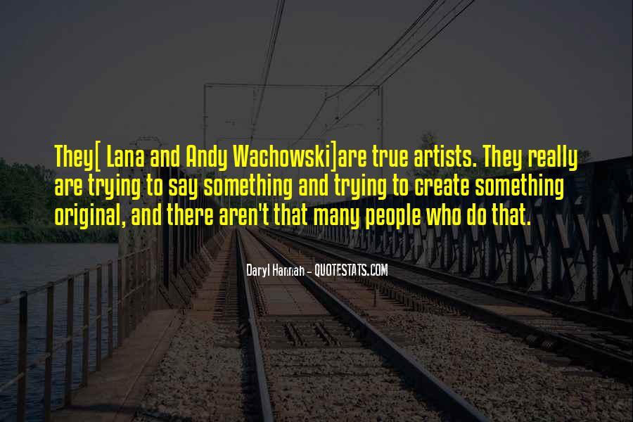 Lana Wachowski Quotes #1130928