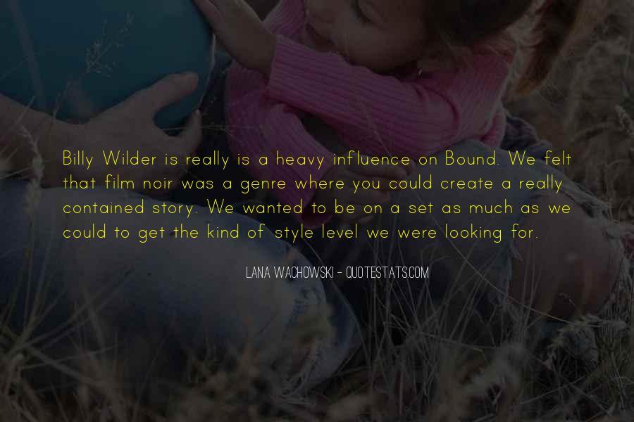 Lana Wachowski Quotes #245746