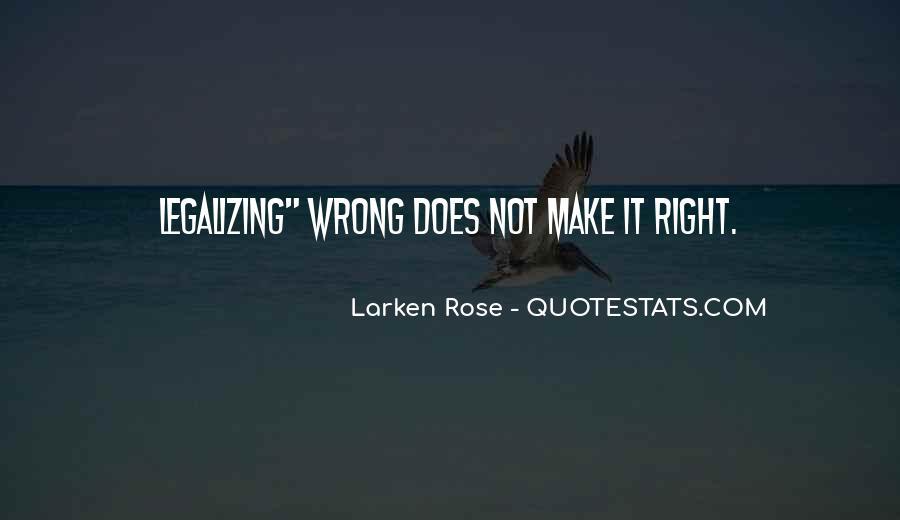 Larken Rose Quotes #507679