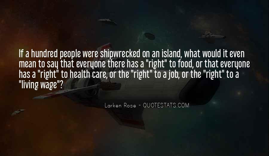 Larken Rose Quotes #53883