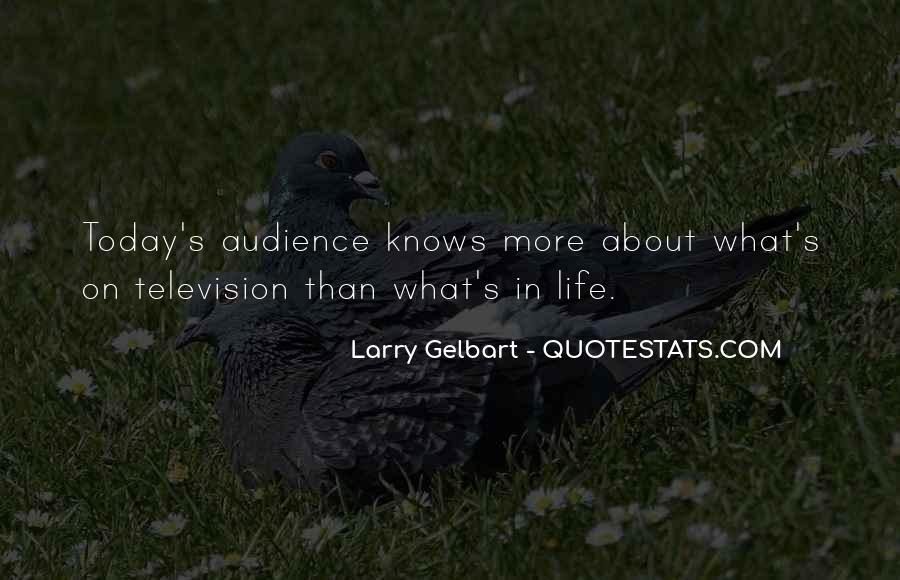 Larry Gelbart Quotes #1063053