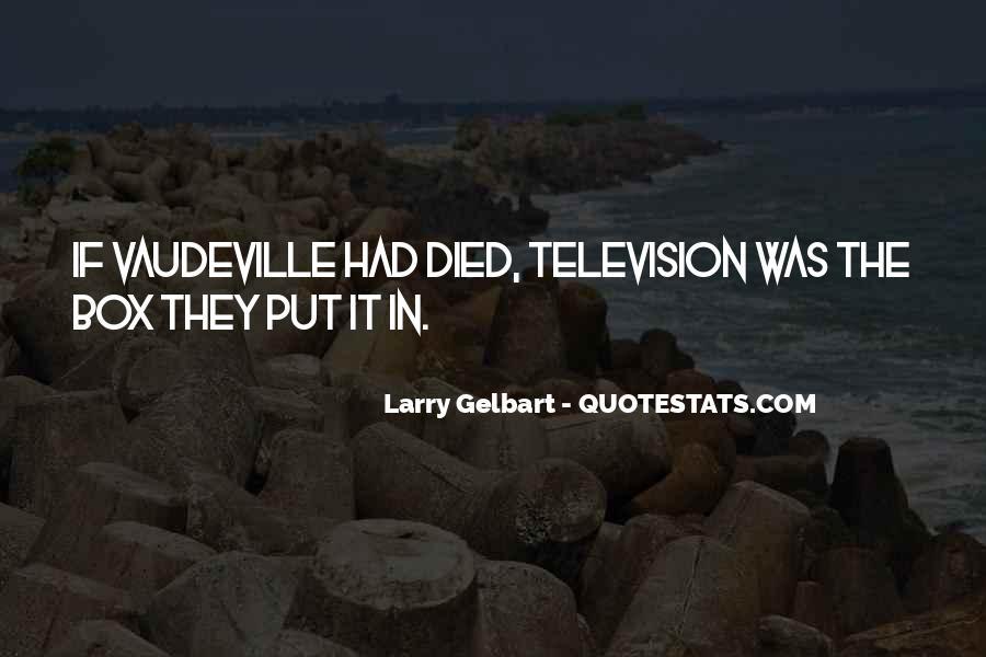 Larry Gelbart Quotes #357517