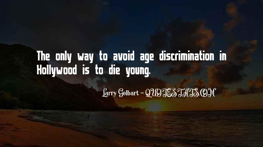 Larry Gelbart Quotes #993731