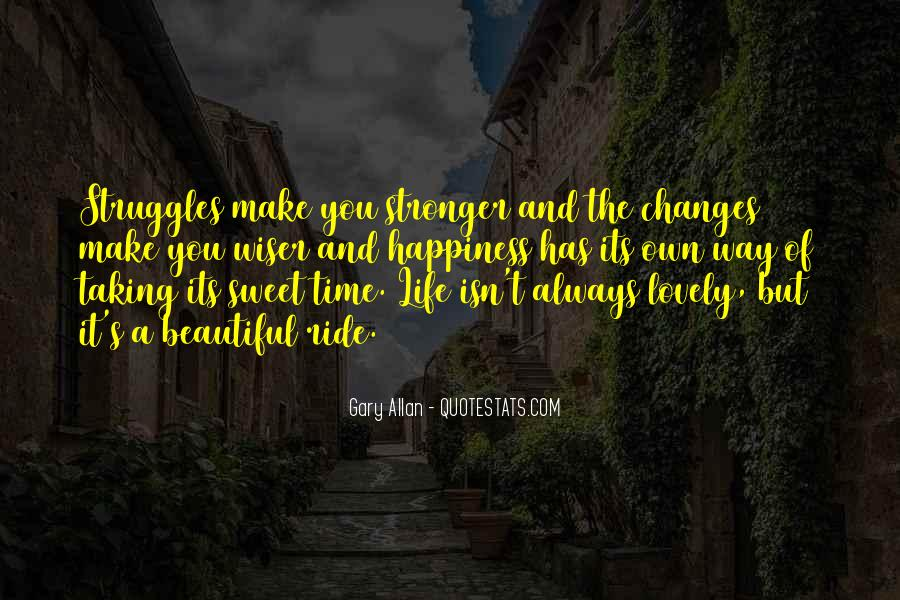 Quotes About Life And Struggles #1010106