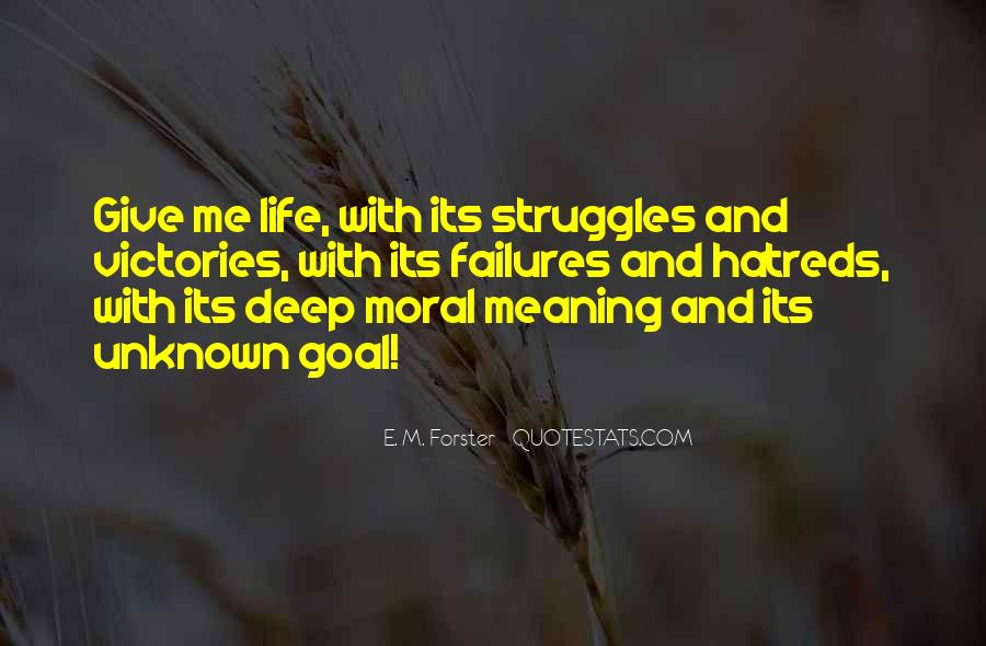 Quotes About Life And Struggles #112668